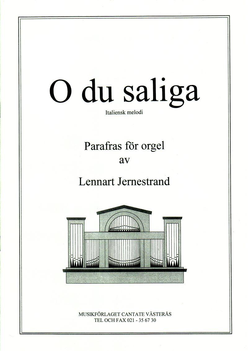 O du saliga (Parafras för orgel)